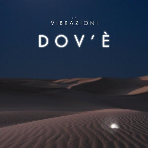 Cover di Dov'è by Le Vibrazioni