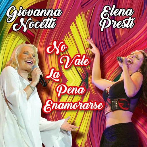 Cover di No Vale La Pena Enamorarse by Giovanna Nocetti Ed Elena Presti