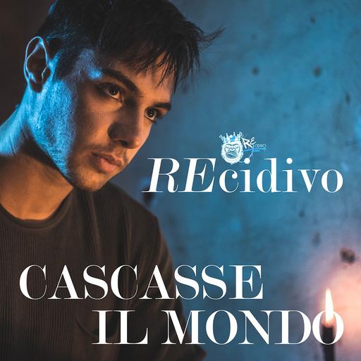 Cover di Cascasse Il Mondo by Recidivo