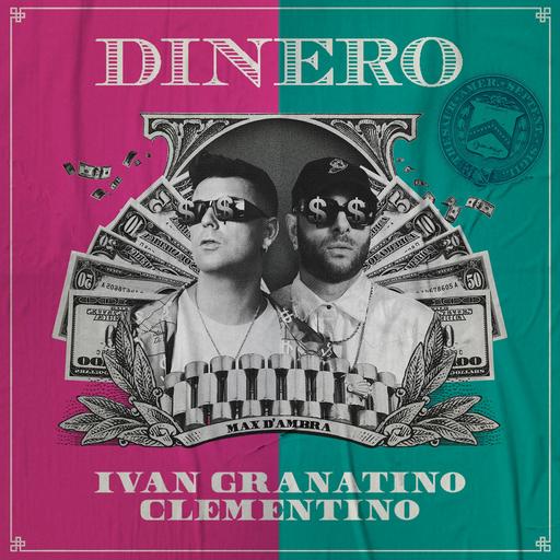 Cover di Dinero by Ivan Granatino E Clementino