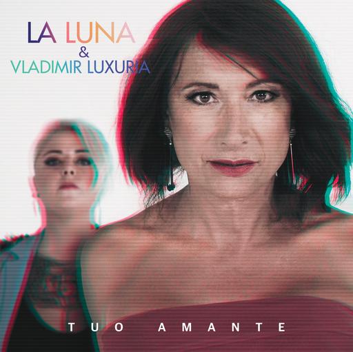 Cover di Tuo Amante by La Luna E Vladimir Luxuria