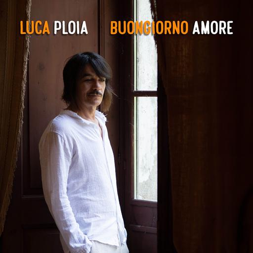 Cover di Buongiorno Amore by Luca Ploia