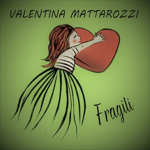 Cover di Fragili by Valentina Mattarozzi