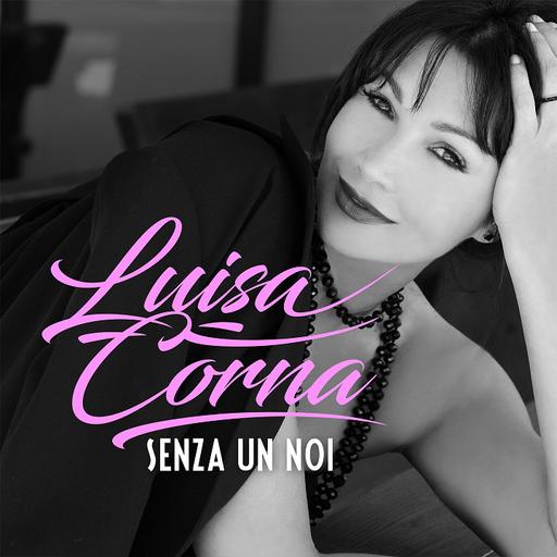 Cover di Senza Un Noi by Luisa Corna