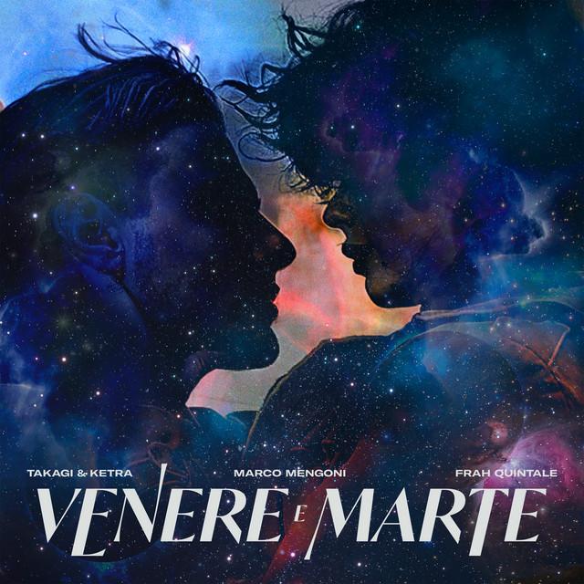 Cover di Venere e Marte by Takagi E Ketra, Marco Mengoni, Frah Quintale