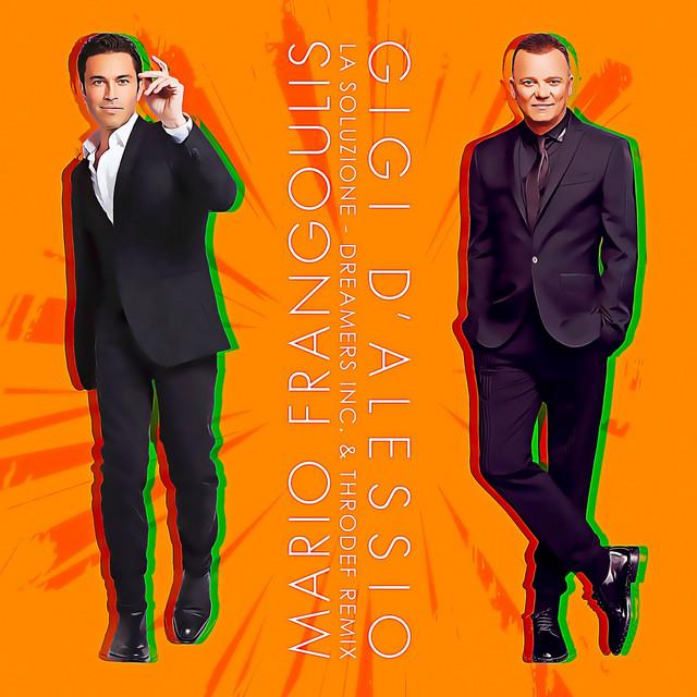Cover di La Soluzione [Dreamers Inc. And Throdef Remix] by Mario Frangoulis E Gigi D'Alessio