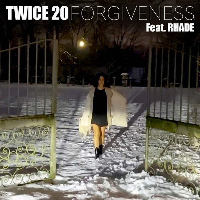 Cover di Forgiveness Feat. Rhade by Twice 20