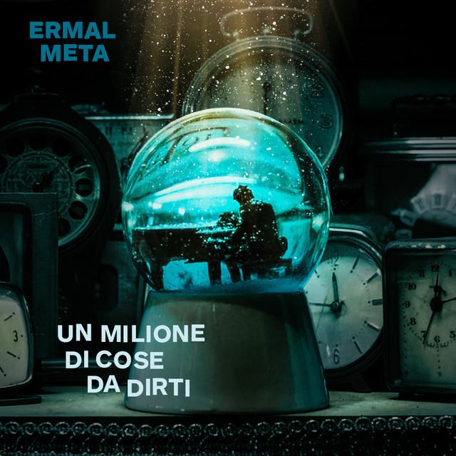 Cover di Un milione di cose da dirti by Ermal Meta