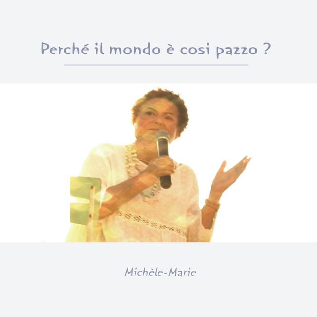 Cover di Perchè Il Mondo è Così Pazzo? by MichèLe-Marie