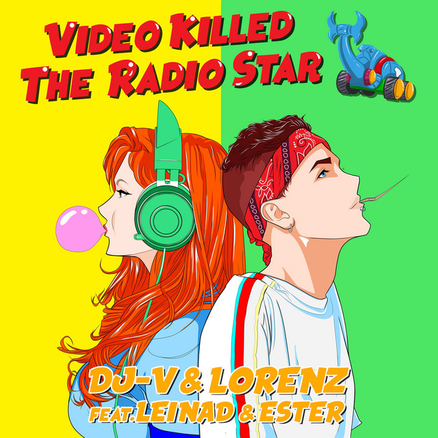 Cover di Video killed the radio star by Dj-V & Lorenz feat. Leinad & Ester
