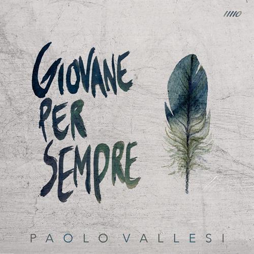 Cover di Giovane per sempre by Paolo Vallesi