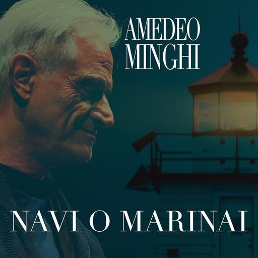 Cover di Navi O Marinai by Amedeo Minghi