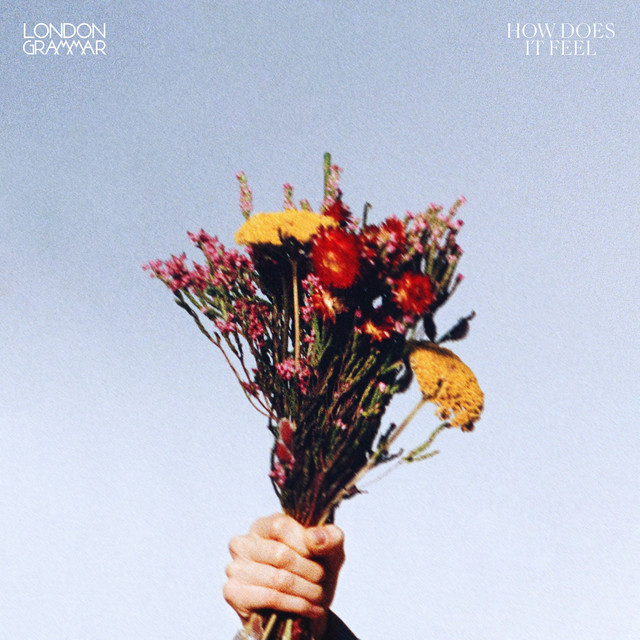 Cover di HOW DOES IT FEEL by LONDON GRAMMAR