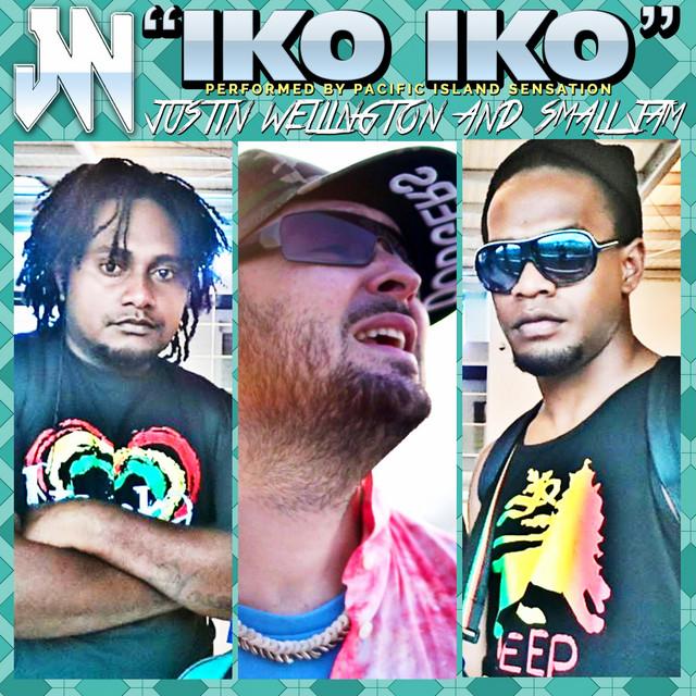Cover di IKO IKO feat. SMALL JAM by JUSTIN WELLINGTON