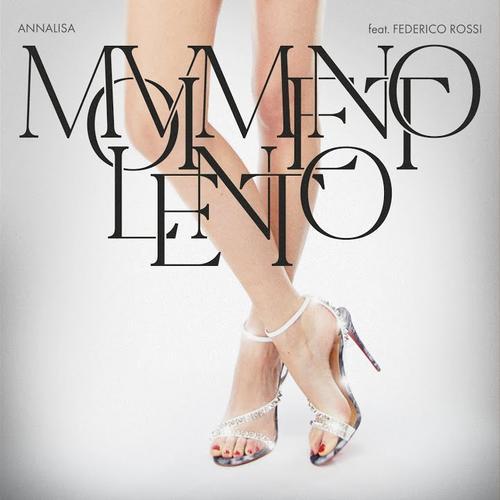 Cover di MOVIMENTO LENTO feat. FEDERICO ROSSI by ANNALISA
