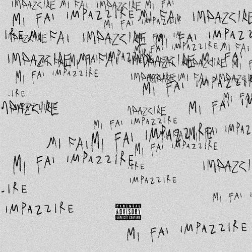 Cover di MI FAI IMPAZZIRE by BLANCO e SFERA EBBASTA