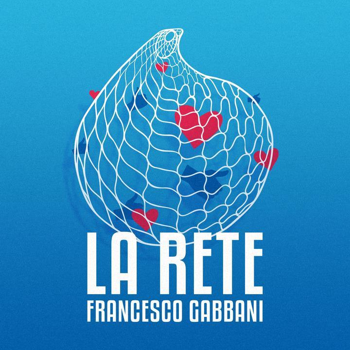 Cover di LA RETE by FRANCESCO GABBANI